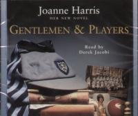 Joanne Harris - Gentlemen & Players
