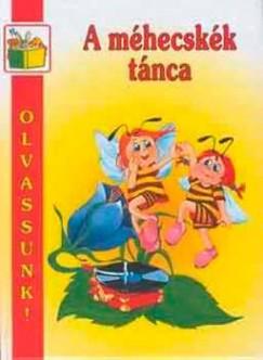 - A méhecskék tánca