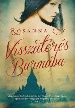 Rosanna Ley - Visszatérés Burmába