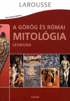 Jean-Claude Belfiore - Karsai György  (Szerk.) - A görög és római mitológia lexikona