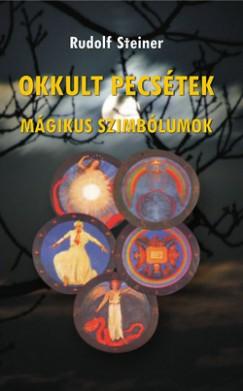 Rudolf Steiner - Okkult pecsétek