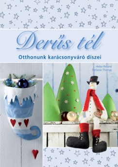 Heike Roland - Stefanie Thomas - Derűs tél