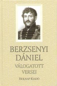 Berzsenyi Dániel - Tarján Tamás  (Vál.) - Berzsenyi Dániel válogatott versei