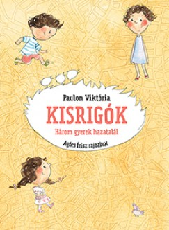 Paulon Viktória - Kisrigók