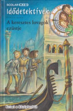 Fabian Lenk - A keresztes lovagok ezüstje