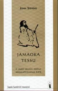 John Stevens - Jamaoka Tessu