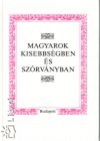 - Magyarok kisebbségben és szórványban