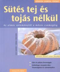 Sonja Carlsson - Ilka Saager - Sütés tej és tojás nélkül
