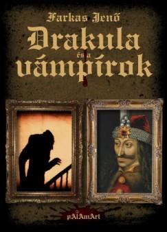 Farkas Jenő - Drakula és a vámpírok