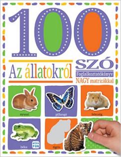- 100 szó az állatokról - matricás foglalkoztatókönyv