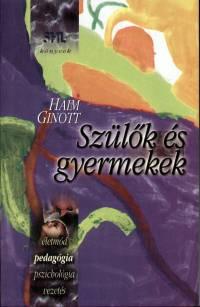 Haim Ginott - Szülők és gyermekek
