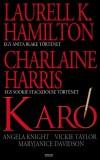 Maryjanice Davidson - Laurell K. Hamilton - Charlaine Harris - Angela Knight - Vickie Taylor - Kar�