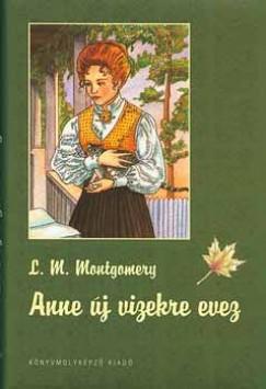 Lucy Maud Montgomery - Anne új vizekre evez