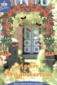Armin Täubner - Az én virágoskertem