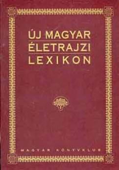 Markó László  (Szerk.) - Új magyar életrajzi lexikon V. P-S