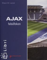 Shawn M. Lauriat - Ajax felsőfokon