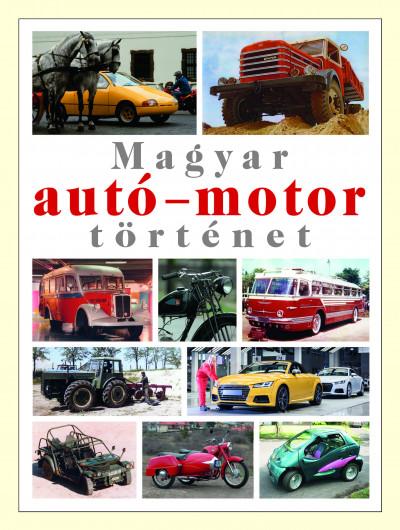 Boros Jenő - Ocskay Zoltán - Magyar autó-motor történet