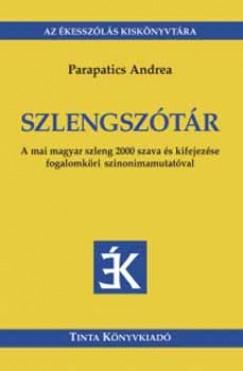 Parapatics Andrea - Szlengszótár - Az ékesszólás kiskönyvtára 6.