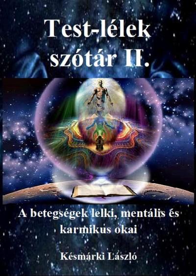 Késmárki László - Test-lélek szótár II.