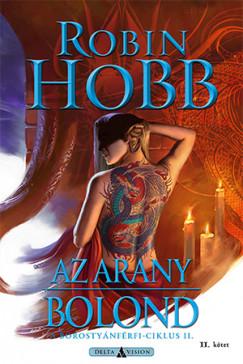 Robin Hobb - Az arany bolond - II. kötet