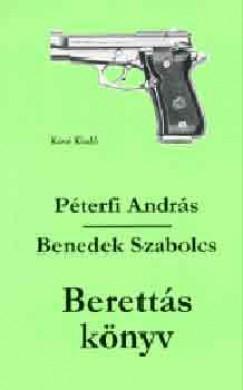 Benedek Szabolcs - Péterfi András - Berettás könyv