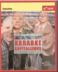 Kjell A. Nordström - Jonas Riddersträle - Karaoke kapitalizmus