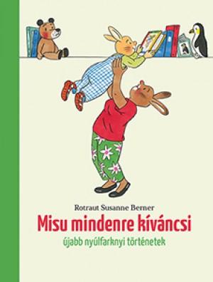 Rotraut Susanne Berner - Misu mindenre k�v�ncsi