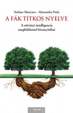 Viola Stefano Mancuso - Alessandra - A fák titkos nyelve