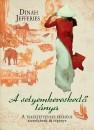 Dinah Jefferies - A selyemkereskedő lánya