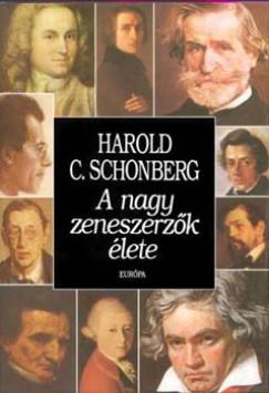 Harold C. Schonberg - A nagy zeneszerzők élete