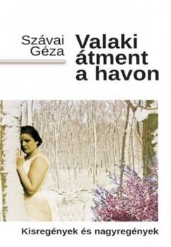 Szávai Géza - Valaki átment a havon
