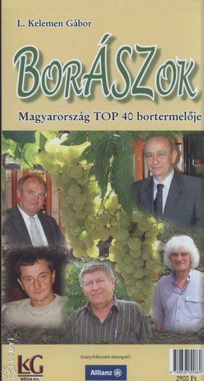L. Kelemen Gábor - Borászok