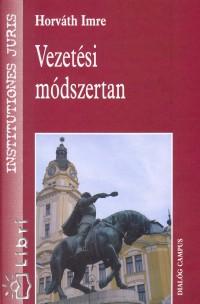 Horváth Imre - Vezetési módszertan