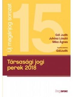 Gál Judit - Juhász László - Mika Ágnes - Gál Judit  (Szerk.) - Társasági jogi perek 2018