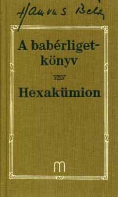Hamvas Béla - A babérligetkönyv - Hexakümion