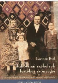 Lőrincz Etel - Bukovinai székelyek festékes szőnyegei