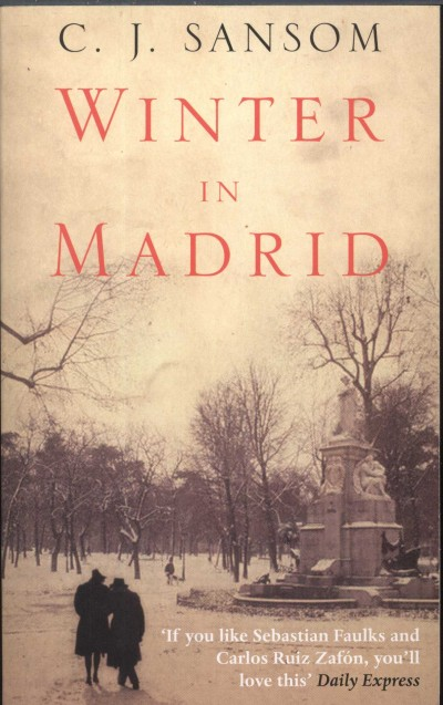 C. J. Sansom - Winter in Madrid