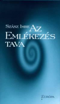 Szász Imre - Az Emlékezés tava