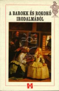 Kelemen Hajna  (Összeáll.) - A barokk és rokokó irodalmából
