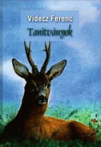 Videcz Ferenc - Tan�tv�nyok