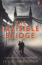 Julie Orringer - The Invisible Bridge