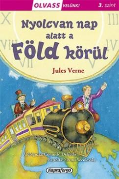 Jules Verne - Olvass velünk! (3) - Nyolcvan nap alatt a Föld körül