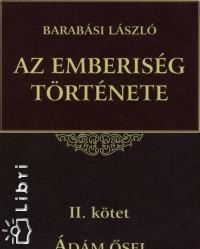 Barabási László - Az emberiség története II.