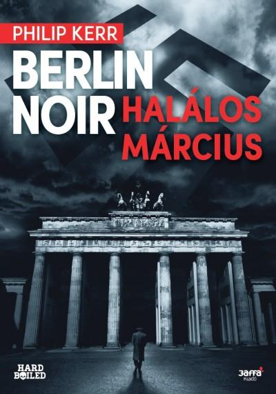 Philip Kerr - Berlin Noir - Halálos március