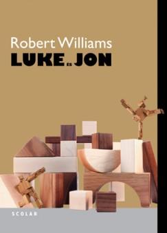Robert Williams - Luke és Jon