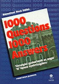 Némethné Hock Ildikó - 1000 Questions 1000 Answers