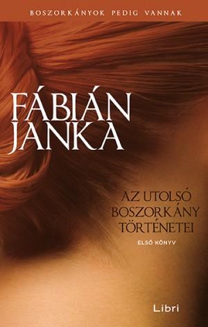 F�bi�n Janka - Az utols� boszork�ny t�rt�netei