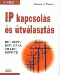 Stephen A. Thomas - IP kapcsolás és útválasztás