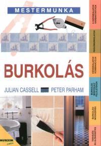 Julian Cassell - Peter Parham - Burkolás