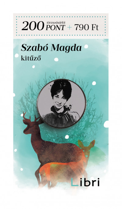 - Kitűző - Szabó Magda